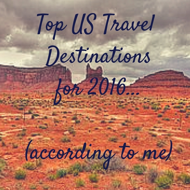 Top US Travel Destinations for 2016