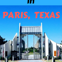 Paris, Texas: 6 Things You Need To See When You Visit