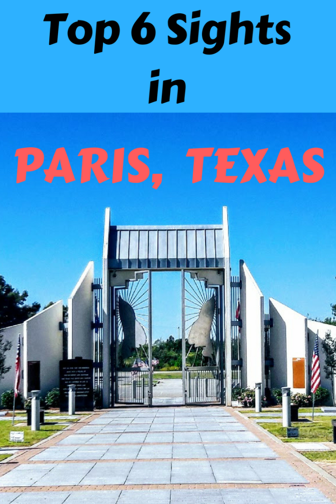 Paris, Texas: 6 Things You Need to See